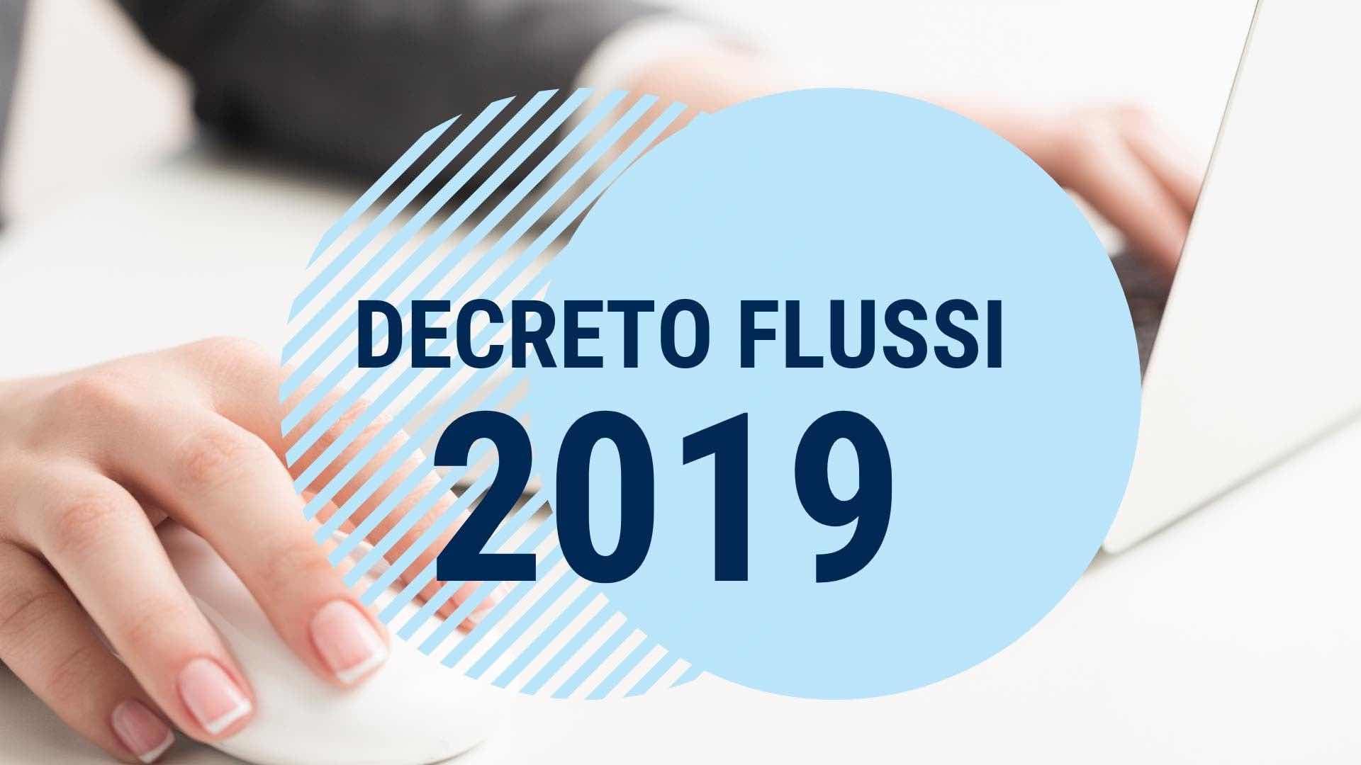 Lavoro. Decreto flussi 2019.