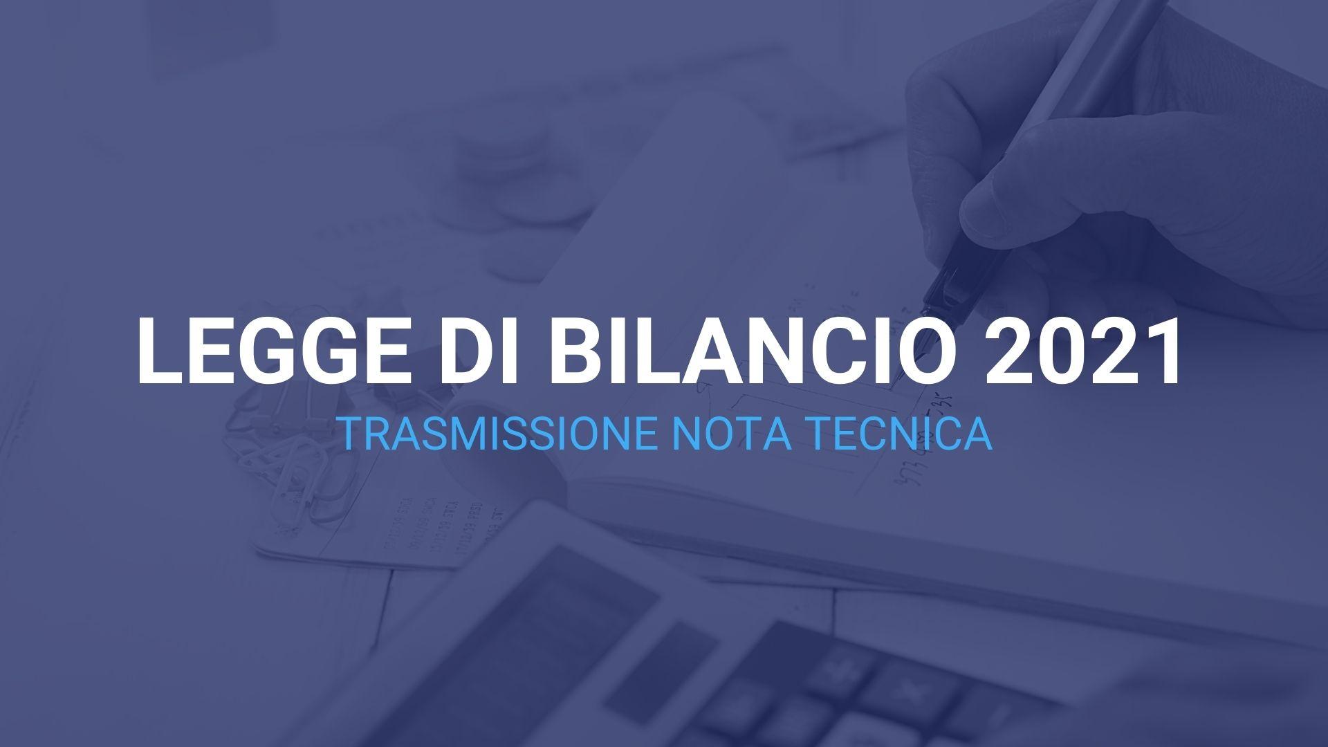 Legge di bilancio 2021. Trasmissione nota tecnica 1